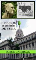 Cover for 'Historias no autorizadas de Cuba'