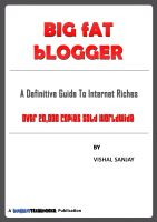 Cover for 'Big Fat Blogger: A Definitive Guide To Internet Riches'