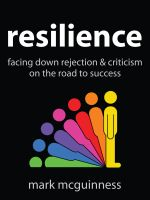 Cover for 'Resilience: Facing Down Rejection and Criticism on the Road to Success'