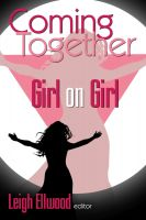 Cover for 'Coming Together: Girl on Girl'