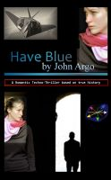 Cover for 'Have Blue'
