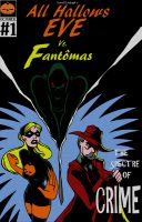Cover for 'All Hallows Eve Vs. Fantomas Book I: The Spectre Of Crime'