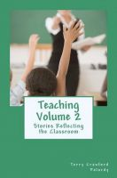Cover for 'Teaching Vol. 2: Stories Reflecting the Classroom'