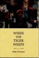 Cover for 'When the Tiger Weeps'