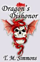 Cover for 'Dragon's Dishonor, A Short Story'