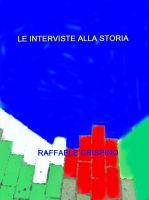 Cover for 'Le interviste alla storia'