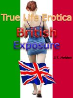 Cover for 'True Life Erotica: British Exposure'