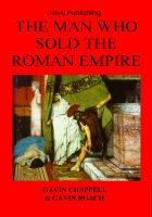 Cover for 'The Man Who Sold the Roman Empire'