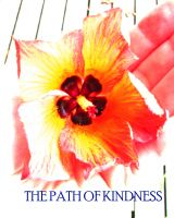 Cover for 'The Path Of Kindness'