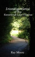 Cover for 'Investigations of The Reverend Lyle Thorne'