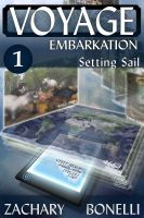 Cover for 'Voyage: Embarkation #1 Setting Sail'