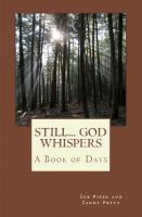 Cover for 'Still... God Whispers: A Book of Days'
