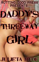 Cover for 'Daddy's Threeway Girl'