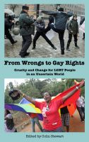 Cover for 'From Wrongs to Gay Rights: Cruelty and Change for LGBT People in an Uncertain World'