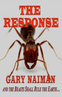 Cover for 'The Kerry Chronicles - Book One - THE RESPONSE'
