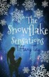The Snowflake Sensations by Tiffany Tay
