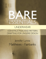 Cover for 'Bare Essentials: Underwear - Construction and Pattern Drafting for Lingerie Design'