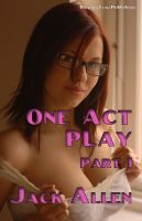 Cover for 'One Act Play Part 1'