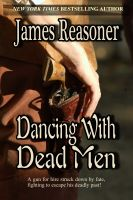 Cover for 'Dancing With Dead Men'