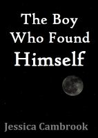 Cover for 'The Boy Who Found Himself'