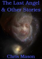 Cover for 'The Last Angel & Other Stories'
