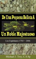 Cover for 'De Una Pequeña Bellota a Un Roble Majestuoso'