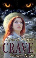 Trinity Night - Crave: Spirit Moon (Book Two)
