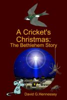 Cover for 'A Cricket's Christmas: The Bethlehem Story'