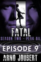 Cover for 'Fatal Episode 9: Season 2 (Alexa Guerra - The Female Jack Reacher)'
