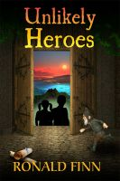 Cover for 'Unlikely Heroes'