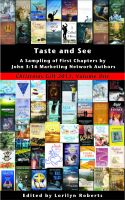 Cover for 'Taste and See, A Sampling of First Chapters by John 3:16 Marketing Network Authors'