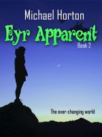 Cover for 'Eyr Apparent (Eyr, #2)'