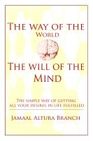 Cover for 'The way of the world The will of the mind'