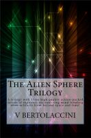 Cover for 'The Alien Sphere Trilogy'