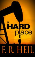 Cover for 'A Hard Place'