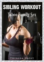Cover for 'Sibling Workout: Taboo Family Sex'