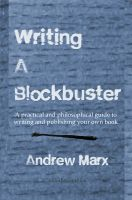 Cover for 'Writing a Blockbuster'