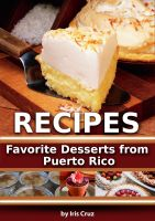 Cover for 'Recipes: Favorite Desserts from Puerto Rico'