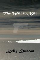 Cover for 'The Will to Kill'
