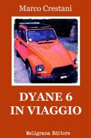 Cover for 'Dyane 6 in viaggio'