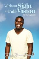 Cover for 'Without Sight but Full of Vision'