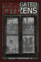 Cover for 'Segregated Citizens'
