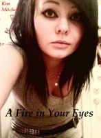 Cover for 'A Fire in Your Eyes'