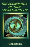 Cover for 'The Economics of True Sustainability'