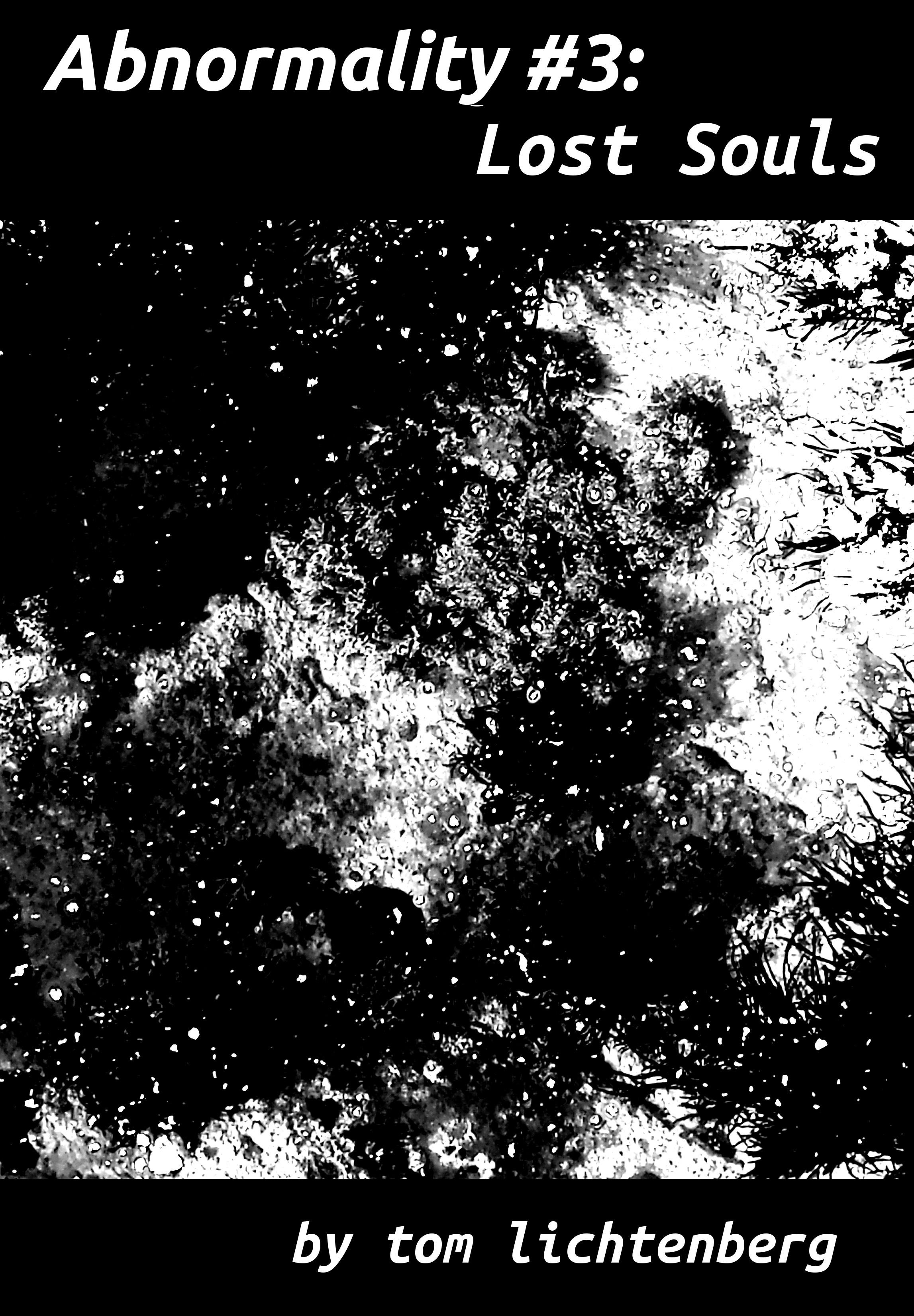 Tom Lichtenberg - Abnormality #3: Lost Souls