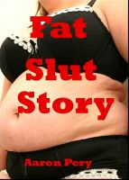 Cover for 'Fat Slut Story'