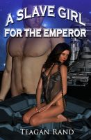 Cover for 'A Slave Girl for the Emperor'
