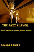Cover for 'The Jazz Player'