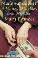 Cover for 'Madame Cobilet - Money, Marbles and Murder'