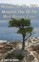 Cover for 'Holiday In The USA - Monterey One Of The Most Historic Cities'